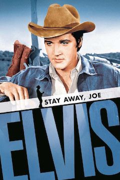 Stay Away, Joe movie poster.