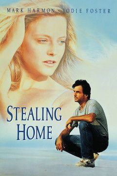 Stealing Home movie poster.