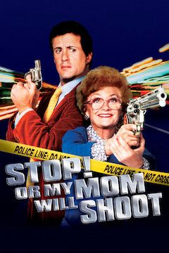 Stop! Or My Mom Will Shoot movie poster.