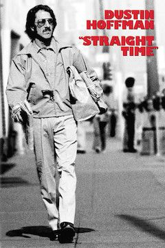Straight Time movie poster.
