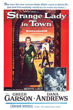 Strange Lady in Town movie poster.