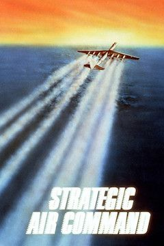 Strategic Air Command movie poster.