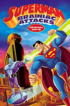 Superman: Brainiac Attacks movie poster.