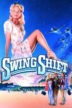 Swing Shift movie poster.