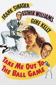 Take Me Out to the Ball Game movie poster.