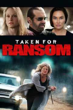 Taken for Ransom movie poster.