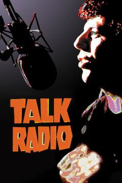 Talk Radio movie poster.