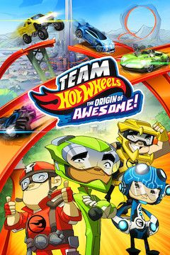Team Hot Wheels: The Origin of Awesome! movie poster.