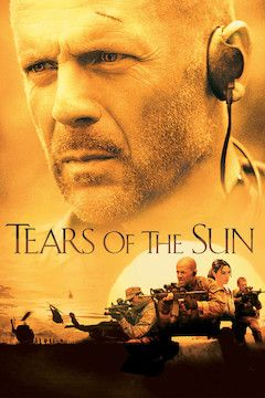 Tears of the Sun movie poster.