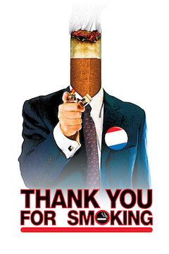 Thank You for Smoking movie poster.
