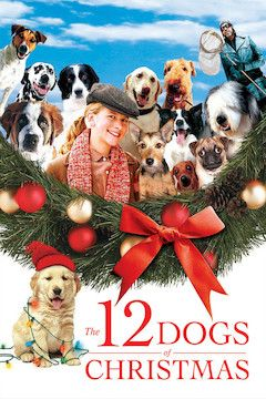 The 12 Dogs of Christmas movie poster.