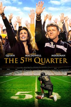The 5th Quarter movie poster.