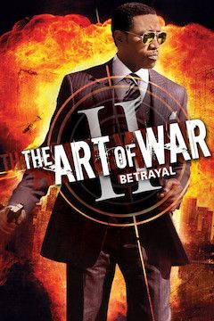 The Art of War II: Betrayal movie poster.