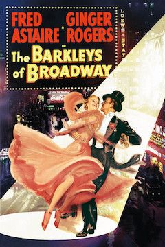 The Barkleys of Broadway movie poster.