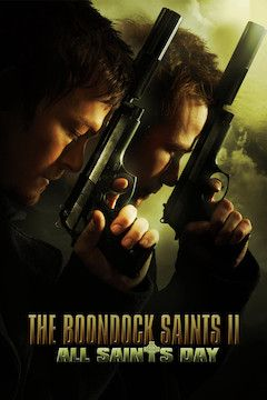 The Boondock Saints II: All Saints Day movie poster.