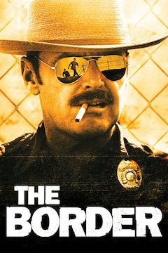 The Border movie poster.