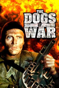 The Dogs of War movie poster.