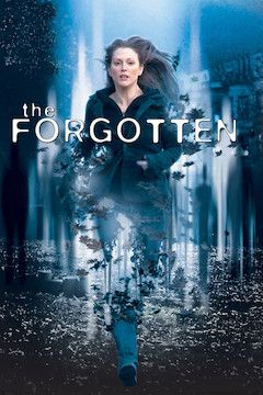 Poster for the movie The Forgotten