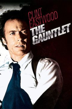 Poster for the movie The Gauntlet