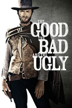 The Good, the Bad and the Ugly movie poster.