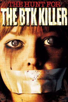 The Hunt for the BTK Killer movie poster.