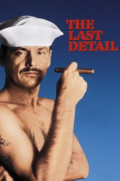 The Last Detail movie poster.