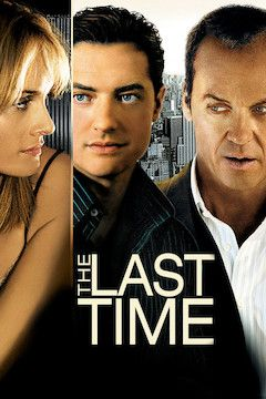 Poster for the movie The Last Time