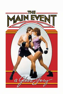The Main Event movie poster.