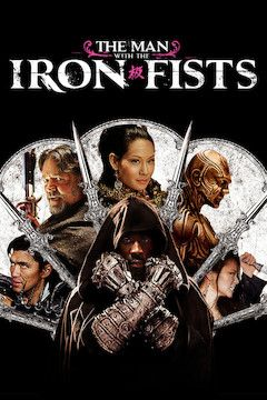 The Man With the Iron Fists movie poster.