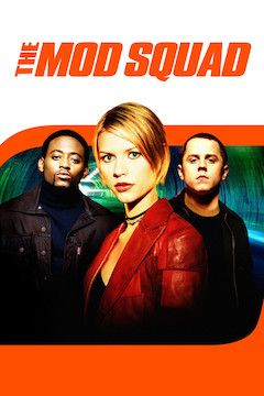 Poster for the movie The Mod Squad