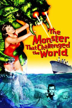 The Monster That Challenged the World movie poster.