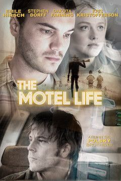 The Motel Life movie poster.