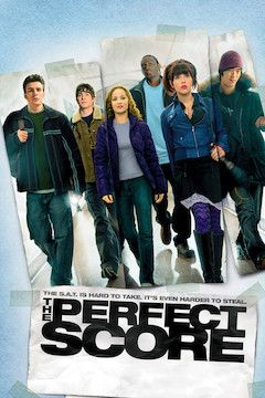 The Perfect Score movie poster.