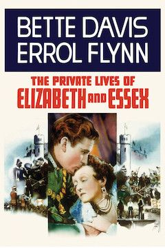 The Private Lives of Elizabeth and Essex movie poster.