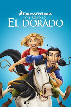 The Road to El Dorado movie poster.