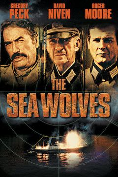 The Sea Wolves movie poster.