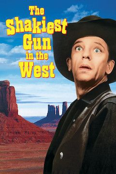 The Shakiest Gun in the West movie poster.