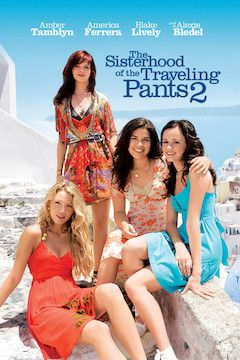 The Sisterhood of the Traveling Pants 2 movie poster.