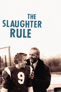 Poster for the movie The Slaughter Rule