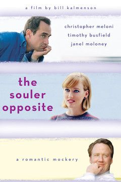 The Souler Opposite movie poster.