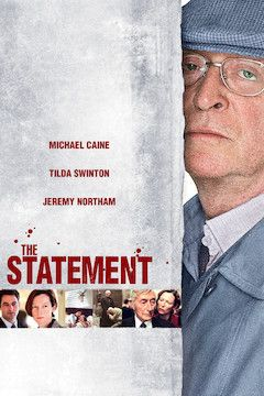 Poster for the movie The Statement