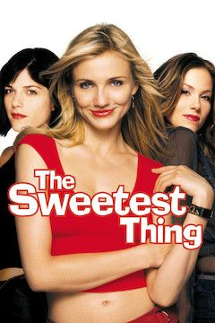 Poster for the movie The Sweetest Thing