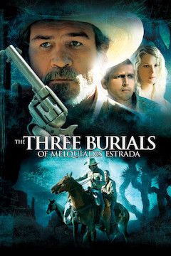 The Three Burials of Melquiades Estrada movie poster.