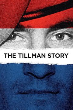 The Tillman Story movie poster.