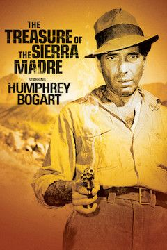 The Treasure of the Sierra Madre movie poster.