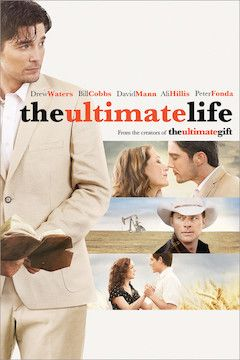 The Ultimate Life movie poster.