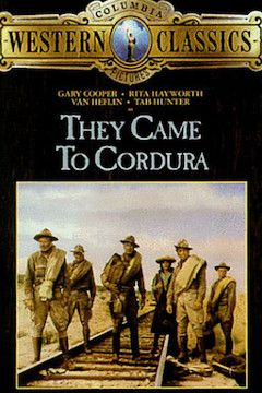 They Came to Cordura movie poster.