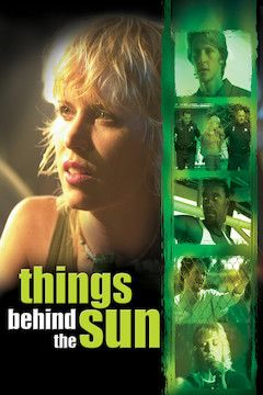 Things Behind the Sun movie poster.