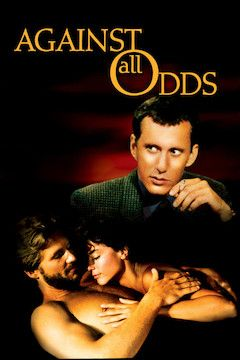 Poster for the movie Against All Odds