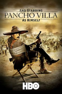 And Starring Pancho Villa as Himself movie poster.